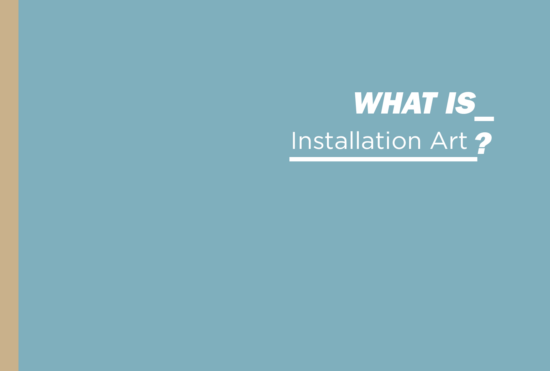 What is Installation