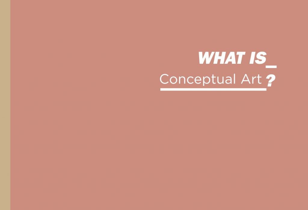 What is Conceptual Art