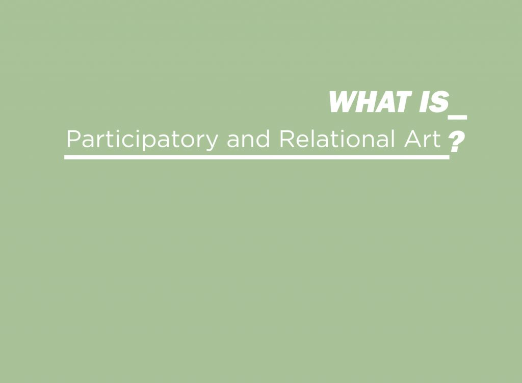 What is Participatory and Relational Art