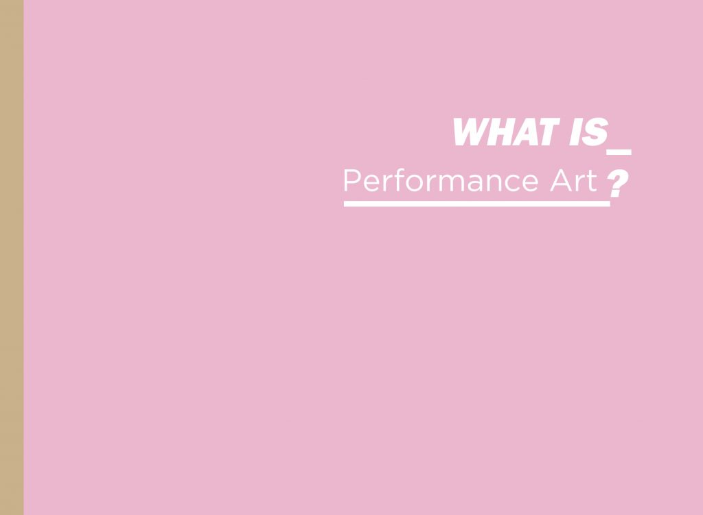 What is Performance Art