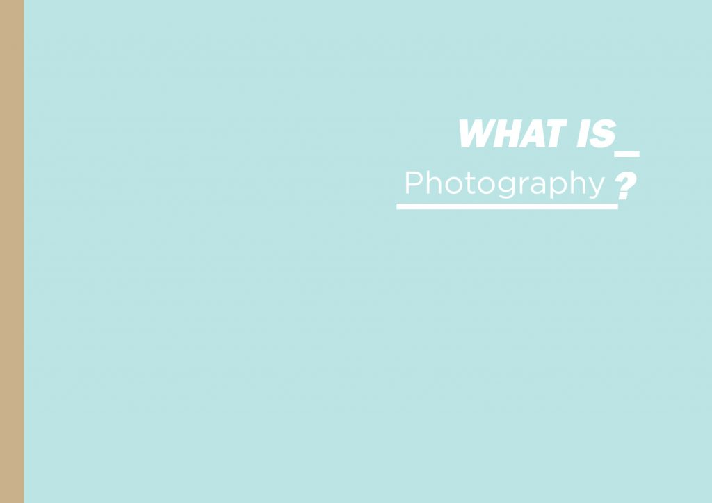 What is Photography